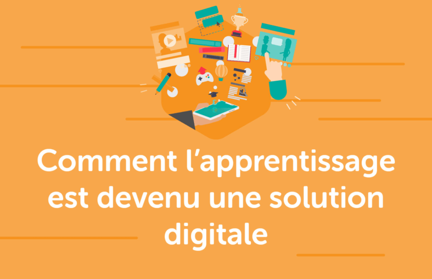 E-learning : comment lapprentissage est devenu une solution digitale