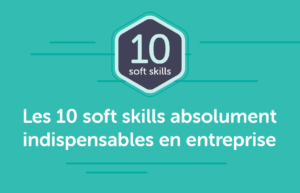 10 soft skills indispensables